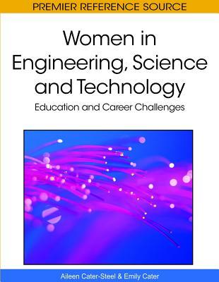 Women in Engineering, Science and Technology: Education and Career Challenges