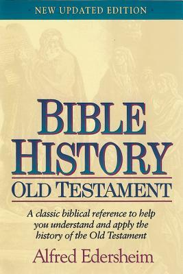 Bible History by Alfred Edersheim