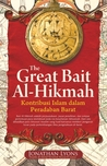 The Great Bait Al-Hikmah by Jonathan Lyons
