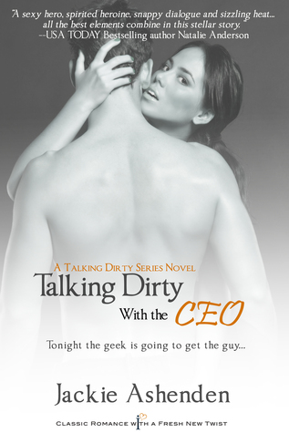 Talking Dirty with the CEO (Talking Dirty, #1)