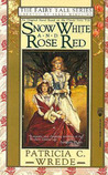 Snow White And Rose Red by Patricia C. Wrede