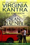 The Temptation of Sean MacNeill (Sweet Home, Carolina, #4; MacNeill Brothers, #3)