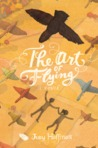The Art of Flying: A Novel