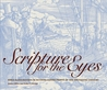 Scripture for the Eyes: Bible Illustration in Netherlandish Prints of the Sixteenth Century
