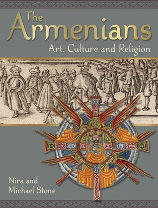 The Armenians: Art, Culture and Religion