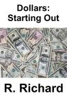 Dollars: Starting Out