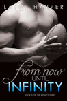 From Now Until Infinity (Infinity, #2)