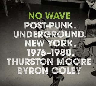 No Wave by Thurston Moore