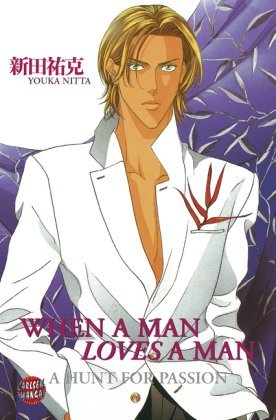When A Man Loves Man 1 - A Hunt For The Passion by Youka Nitta