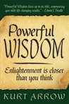 Powerful Wisdom: Your Enlightenment Is Closer Than You Think