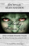 Flashy Fiction and Other Insane Tales (Bundle Vol 1 & 2)