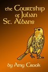 The Courtship of Julian St. Albans (Consulting Magic, #1)