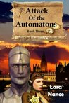Attack of the Automatons (Airship Adventure Chronicles #3)