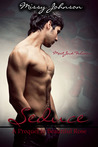 Seduce (Beautiful Rose, #1)