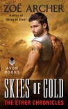 Skies of Gold by Zoe Archer