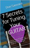 7 Secrets for Tuning Your Guitar