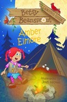 Betsy Beansprout Camping Guide (Betsy Beansprout, #3)