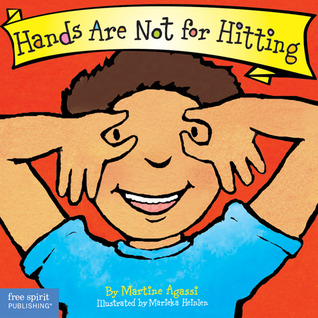 Hands Are Not for Hitting (Ages 0-3) (Best Behavior