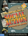 The Kid's Guide to Social Action by Barbara A. Lewis