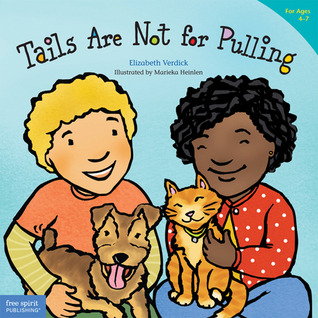 Tails Are Not for Pulling (Ages 4-7)