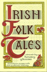 Irish Folktales by Henry Glassie