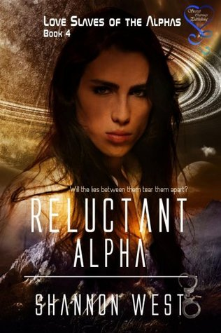 Reluctant Alpha (Love Slaves of the Alphas #4)