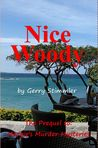 Nice Woody  A Prequel to Margie's Murder Mysteries