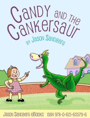 Candy and the Cankersaur
