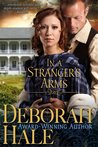 In A Stranger's Arms by Deborah Hale
