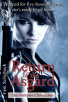 Return of the Asgard (The Valkyrie Chronicles, #1)
