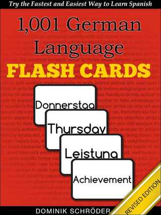 1,001+ German Language Flash Cards: The Fastest Way to Get Started in German