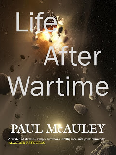 Life After Wartime by Paul McAuley