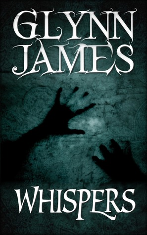 Whispers by Glynn James