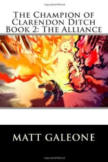 The Alliance (The Champion of Clarendon Ditch, #2)