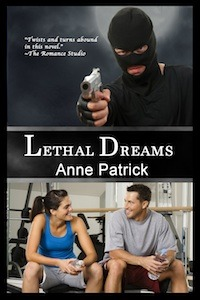 Lethal Dreams by Anne Patrick