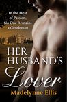 Her Husband's Lover (Scandalous Seductions, #5)