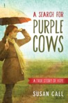 A Search for Purple Cows