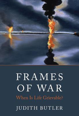Frames of War by Judith Butler