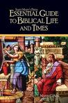 Saint Mary's Press (R) Essential Guide to Biblical Life and Times