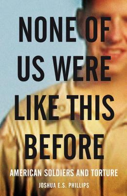 None of Us Were Like This Before by Joshua E.S. Phillips