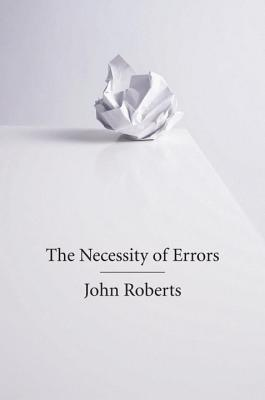 The Necessity of Errors by John Roberts