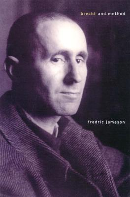 Brecht and Method by Fredric Jameson