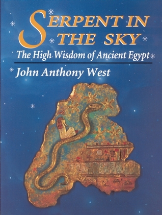 Serpent in the Sky by John Anthony West