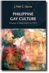 Philippine Gay Culture: The Last Thirty Years: Binabae to Bakla, Silahis to Msm