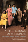 At the Elbows of My Elders by Gail Milissa Grant
