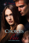 Choices of Fate (Fate, #1)