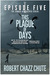 This Plague of Days, Episode 5