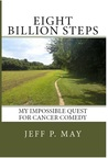 Eight Billion Steps: My Impossible Quest for Cancer Comedy