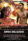 Loyalty & Respect (Loyalty and Respect #3)