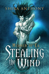 Stealing the Wind (Mermen of Ea #1)